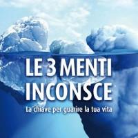 Antonio Origgi Le 3 Menti Inconsce - la Chiave per guarire la tua vita