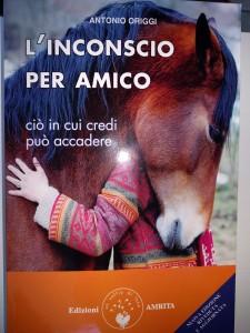 Antonio Origgi - L'Inconscio per Amico e l'innamoramento